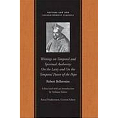 On Temporal &; Spiritual Authority (Häftad, 2012)