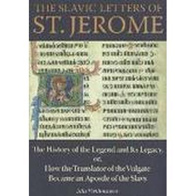The Slavic Letters of St. Jerome (Inbunden, 2014)