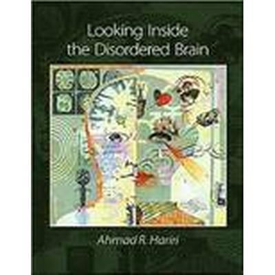 Looking Inside the Disordered Mind (Häftad, 2015)