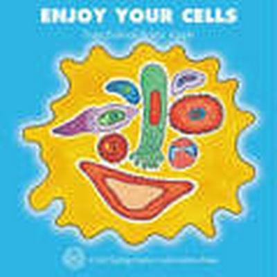 Enjoy Your Cells (Häftad, 2001)