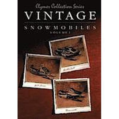 Clymer Collection Series: Vintage Snowmobiles Volume 1 (Häftad, 1996)