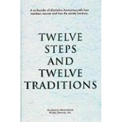 Twelve Steps and Twelve Traditions (Inbunden, 1989)