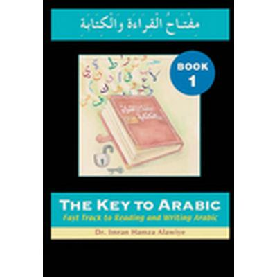 The Key to Arabic: Bk. 1 (Häftad, 2005)