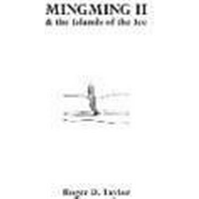 Mingming II &; the Islands of the Ice (Häftad, 2016)