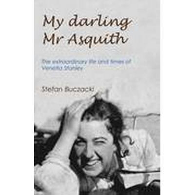 My Darling Mr Asquith (Inbunden, 2016)