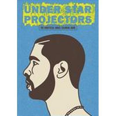 Under Star Projectors: The Unofficial Drake Coloring Book (Häftad, 2016)