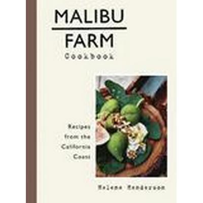 Malibu Farm Cookbook (Inbunden, 2016)