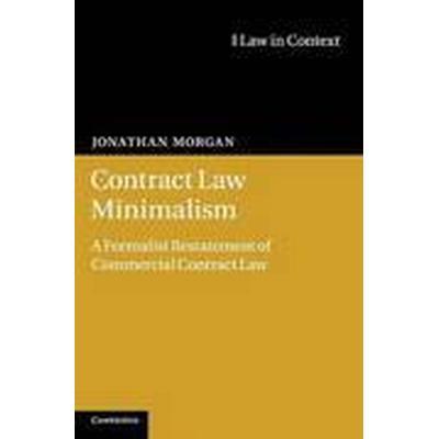 Contract Law Minimalism (Inbunden, 2013)