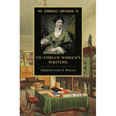The Cambridge Companion to Victorian Women's Writing (Häftad, 2015)