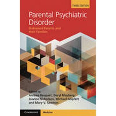 Parental Psychiatric Disorder (Inbunden, 2015)