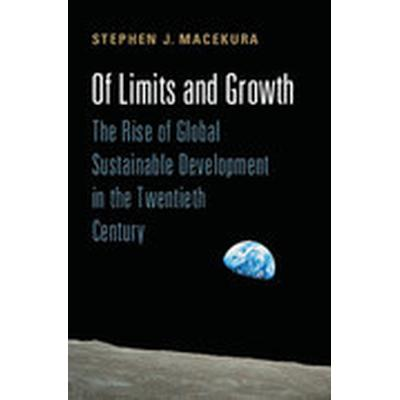 Of Limits and Growth (Inbunden, 2015)