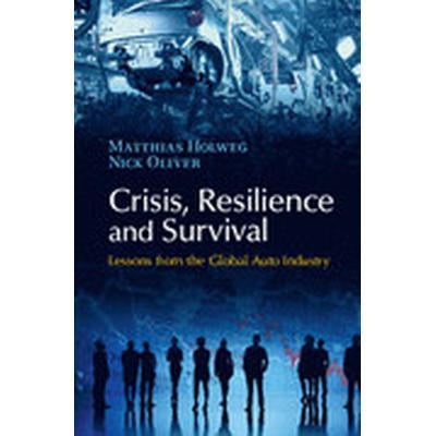 Crisis, Resilience and Survival (Inbunden, 2015)