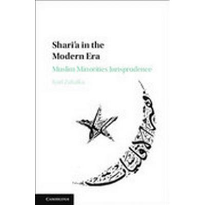 Shari'a in the Modern Era (Inbunden, 2016)