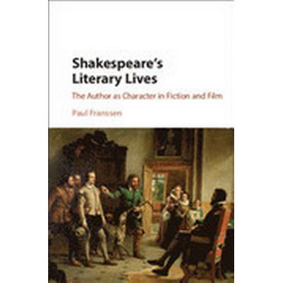Shakespeare's Literary Lives (Inbunden, 2016)