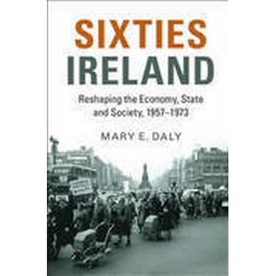 Sixties Ireland (Inbunden, 2016)