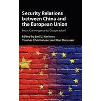 Security Relations between China and the European Union (Inbunden, 2016)