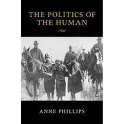 The Politics of the Human (Häftad, 2015)
