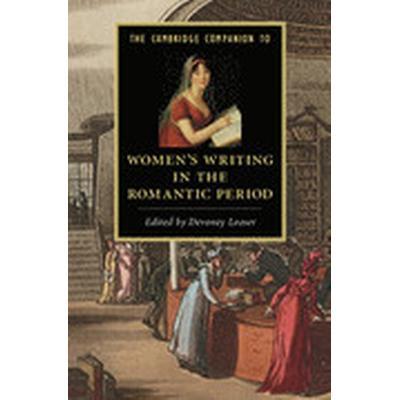 The Cambridge Companion to Women's Writing in the Romantic Period (Häftad, 2015)