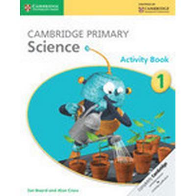 Cambridge Primary Science Stage 1 Activity Book (Häftad, 2014)