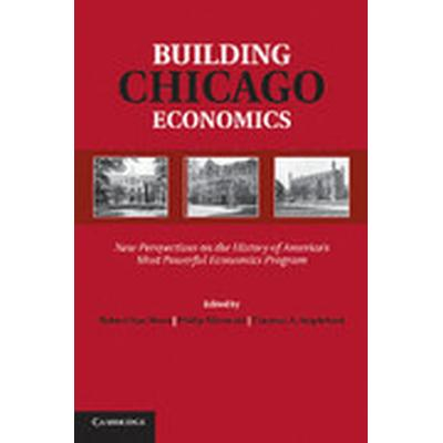Building Chicago Economics (Häftad, 2013)