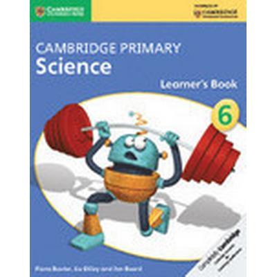 Cambridge Primary Science Stage 6 Learner's Book (Häftad, 2014)
