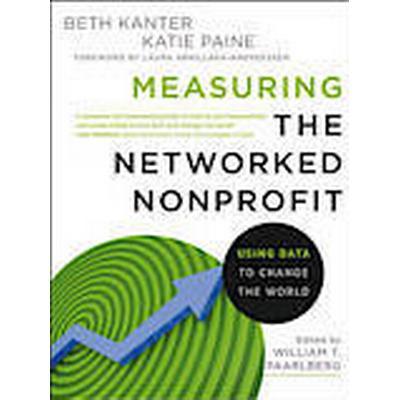 Measuring the Networked Nonprofit (Häftad, 2012)