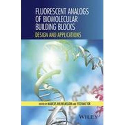 Fluorescent Analogs of Biomolecular Building Blocks (Inbunden, 2016)