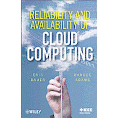 Reliability and Availability of Cloud Computing (Inbunden, 2012)