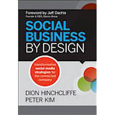 Social Business by Design (Inbunden, 2012)