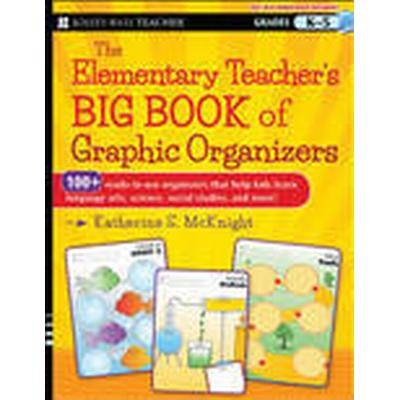 The Elementary Teacher's Big Book of Graphic Organizers (Häftad, 2013)