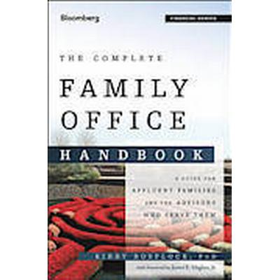 The Complete Family Office Handbook (Inbunden, 2014)