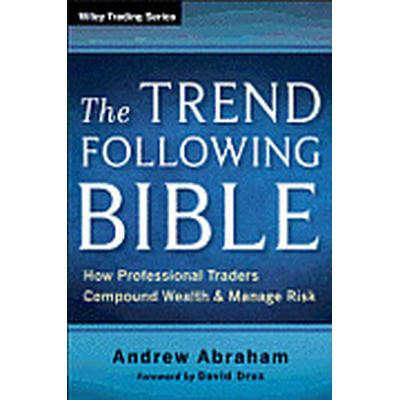 The Trend Following Bible (Inbunden, 2013)
