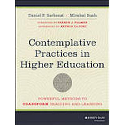 Contemplative Practices in Higher Education (Häftad, 2014)
