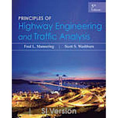 Principles of Highway Engineering and Traffic Analysis (Häftad, 2012)