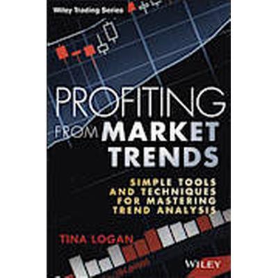 Profiting from Market Trends (Inbunden, 2014)