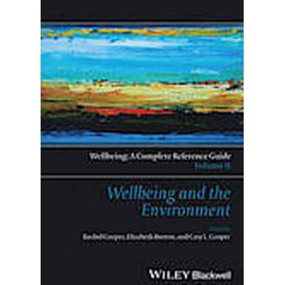 Wellbeing: A Complete Reference Guide: Volume II (Inbunden, 2014)