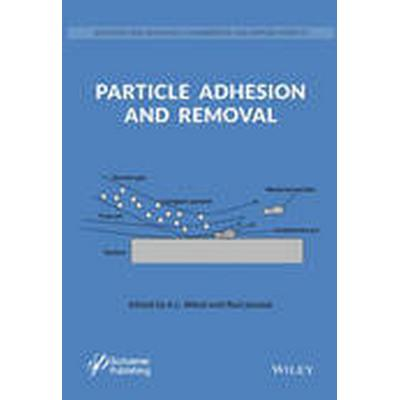 Particle Adhesion and Removal (Inbunden, 2015)