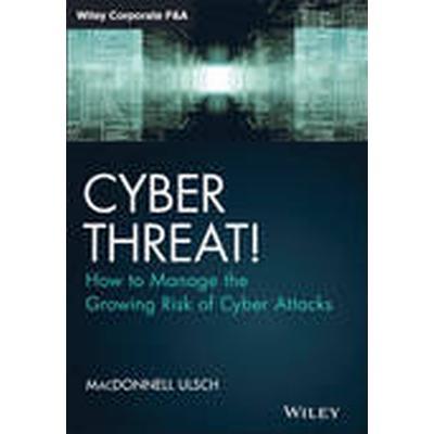 Cyber Threat! (Inbunden, 2014)