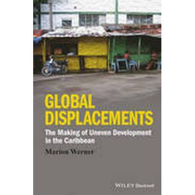 Global Displacements (Häftad, 2015)
