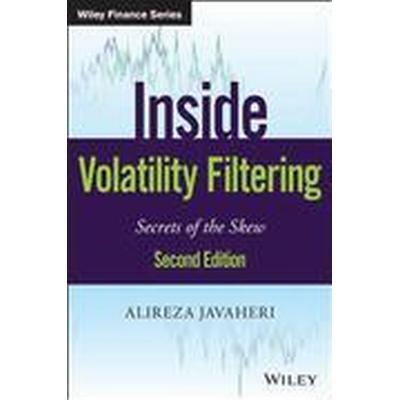 Inside Volatility Filtering (Inbunden, 2015)