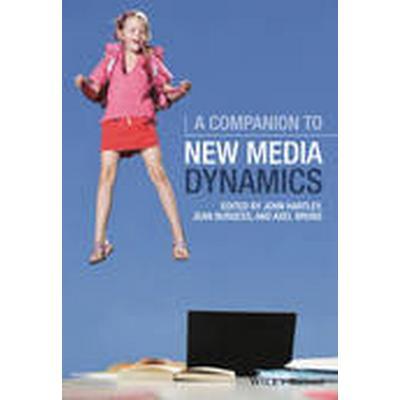 A Companion to New Media Dynamics (Häftad, 2015)
