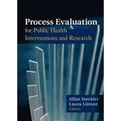 Process Evaluation for Public Health Interventions and Research (Häftad, 2002)