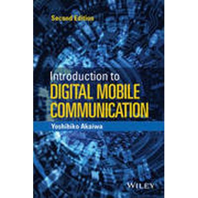 Introduction to Digital Mobile Communication (Inbunden, 2015)
