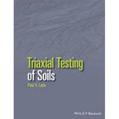 Triaxial Testing of Soils (Häftad, 2016)