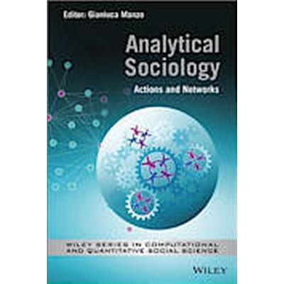 Analytical Sociology (Inbunden, 2014)