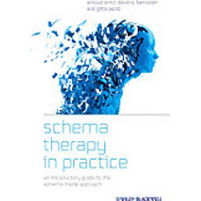 Schema Therapy in Practice (Inbunden, 2012)