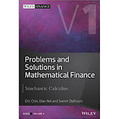 Problems and Solutions in Mathematical Finance: Volume 1 (Inbunden, 2014)