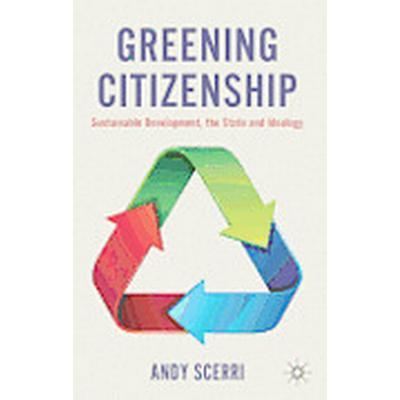 Greening Citizenship (Inbunden, 2012)