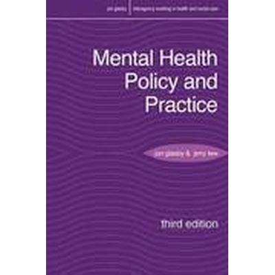 Mental Health Policy and Practice (Häftad, 2015)