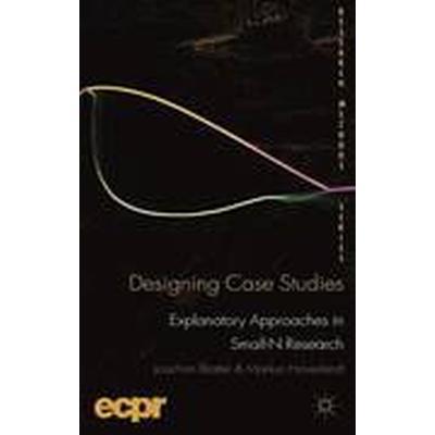 Designing Case Studies (Häftad, 2012)